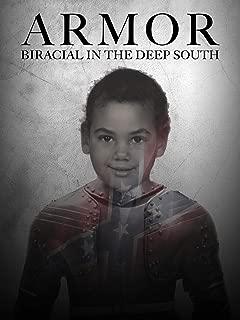 Armor: Biracial in the Deep South