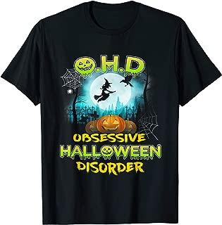 OHD Obsessive Halloween Disorder Funny Costume T-Shirt