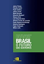 Brasil: o futuro que queremos (Portuguese Edition)