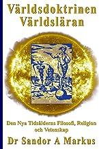 Världsdoktrinen - Världsläran: Den Nya Tidsålderns Filosofi, Religion och Vetenskap