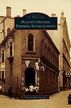 Detroit's Historic Drinking Establishments