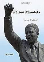Nelson Mandela (French Edition)