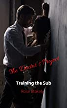 The Doctor's Project: Training the Sub (English Edition)
