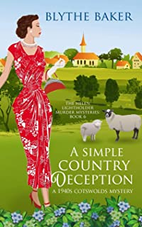 A Simple Country Deception: A 1940s Cotswolds Mystery