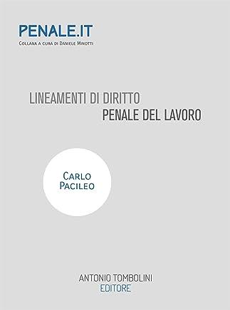 Lineamenti di diritto penale del lavoro (Penale.it)