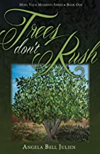 Trees Don't Rush: 1