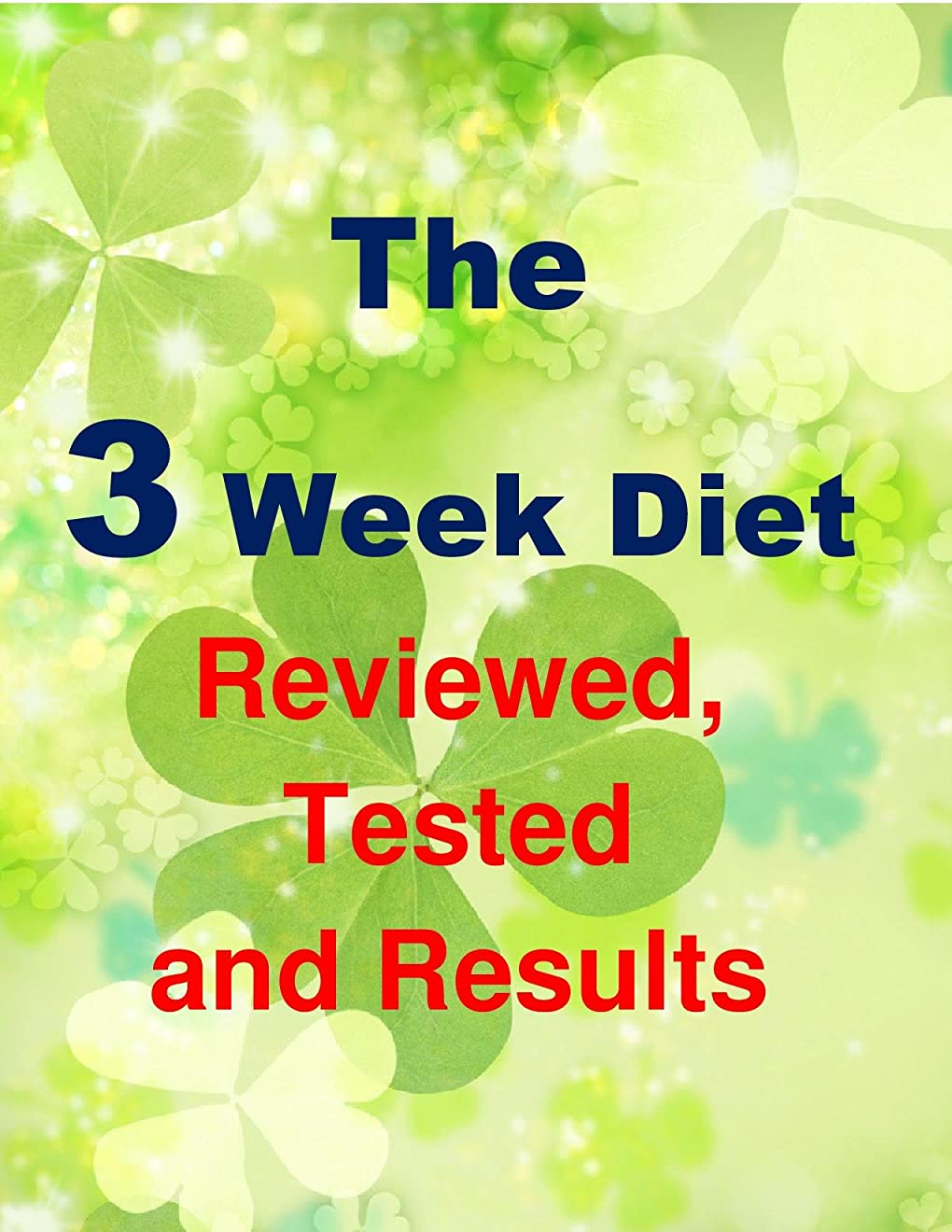 エゴマニアランク食器棚Weight Loss Diet : How To Manage Your Diet For Weight Loss: The 3 Week Diet Reviewed, Tested and Results (English Edition)