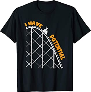 Funny Science Physics Teacher T-Shirt - I Have Potential