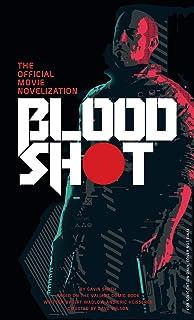 Bloodshot - The Official Movie Novelization