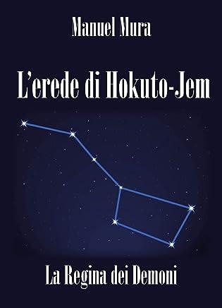 Lerede di Hokuto-Jem - La Regina dei Demoni