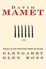Glengarry Glen Ross Kindle Edition