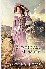 Beyond All Measure (A Hickory Ridge Romance Book 1) Kindle Edition