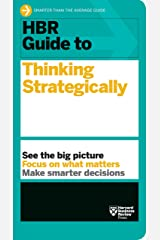 HBR Guide to Thinking Strategically (HBR Guide Series) Kindle Edition