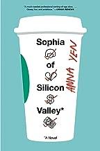 Sophia of Silicon Valley: A Novel