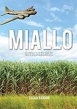 MIALLO: UNTOLD SECRETS