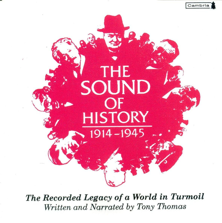 Sound Of History: 1914-1945
