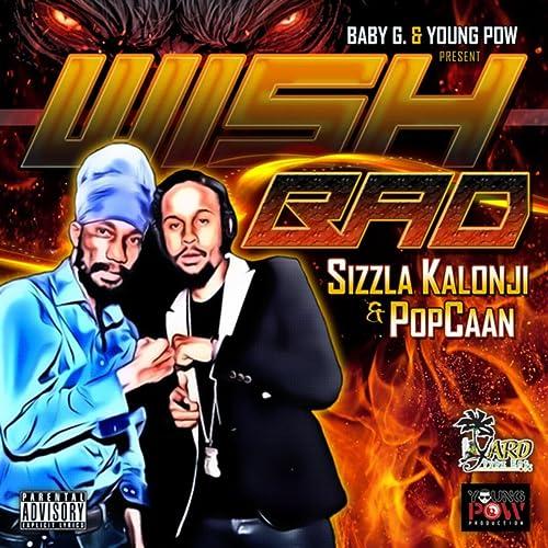 Wish Bad by Sizzla Kalonji and Popcaan on Amazon Music - Amazon com