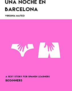Una noche en Barcelona: A sexy story for Spanish learners (Spanish Edition)
