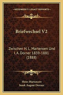 Briefwechsel V2: Zwischen H. L. Martensen Und I. A. Dorner 1839-1881 (1888)
