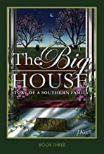 The Big House: Story of a Southern Family