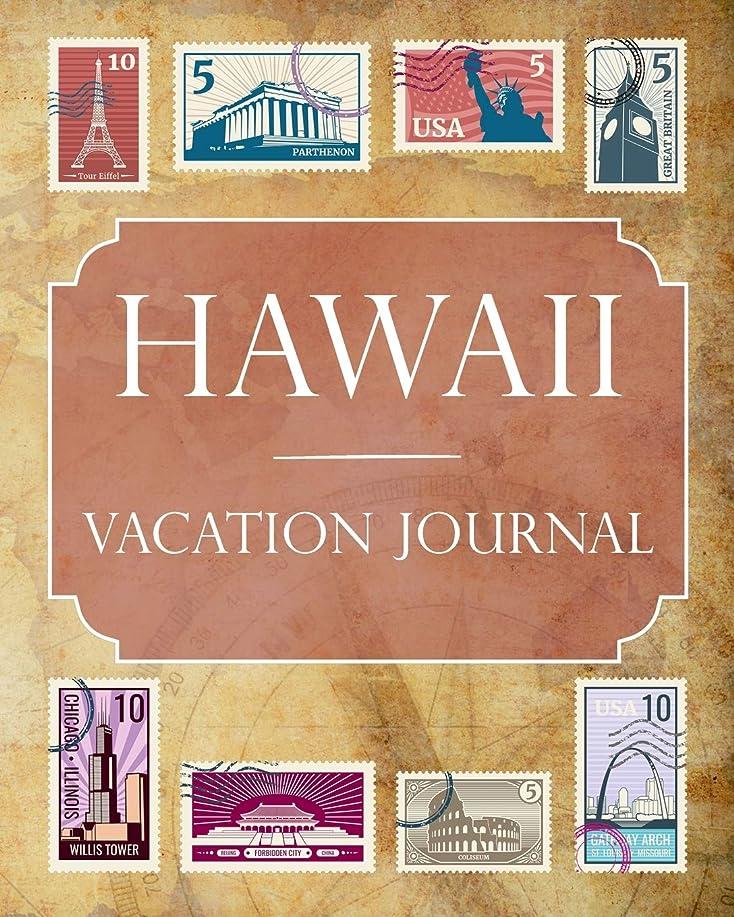 子供っぽいリーフレット結核Hawaii Vacation Journal: Blank Lined Hawaii Travel Journal/Notebook/Diary Gift Idea for People Who Love to Travel