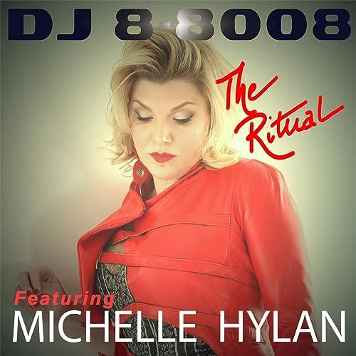 The Ritual (feat. Michelle Hylan) - EP