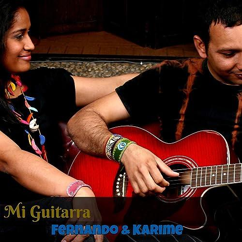 Mi Guitarra de Fernando & Karime en Amazon Music - Amazon.es