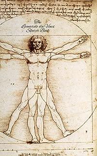 The Leonardo da Vinci Sketch Book: The Vitruvian Man: 150 Blank Paper - Leonardo da Vinci?s Notebook, Journal, Sketchbook, Diary, Manuscript (The Vitruvian Man)
