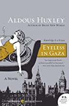 Eyeless in Gaza: A Novel (P.S.)