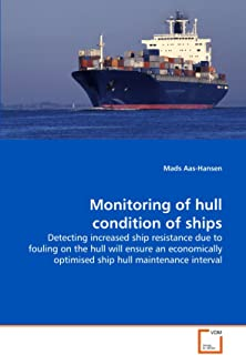 Monitoring of Hull Condition of Ships