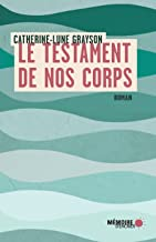 Le testament de nos corps (French Edition)