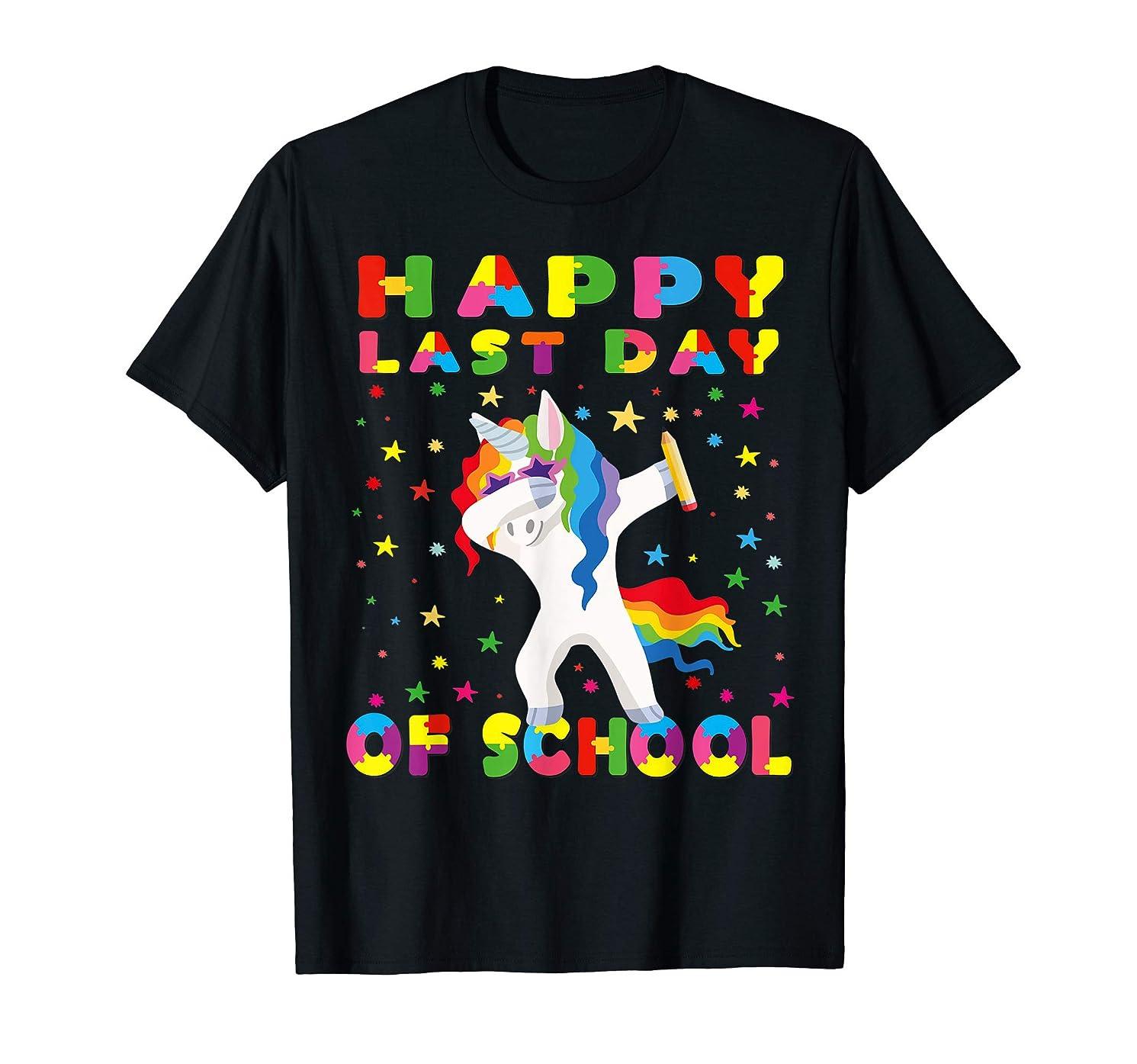 Happy Last Day of School Funny Unicorn Teacher School Gift T-Shirt