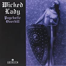 wicked lady psychotic