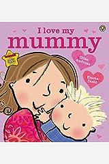 I Love My Mummy Kindle Edition