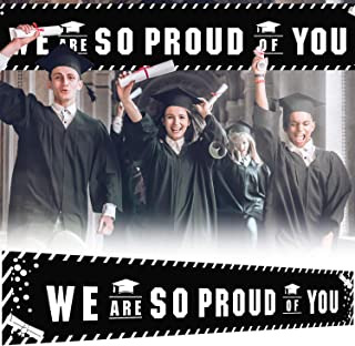 9.8 x 1.6 ft Large Sign We are So Proud of You Banner - Black Perfect Graduation Party Decorations Backdrop