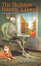 [(The Skeleton Haunts a House)] [By (author) Leigh Perry] published on (October, 2015)