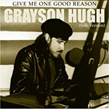 Give Me One Good Reason (Solo Version)