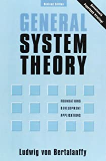 General System Theory: Foundations, Development, Applications (Revised Edition) (Penguin University Books)