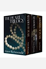 The Pearl Trilogy (The Pearl Trilogy Boxed Set Book 1) Kindle Edition