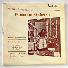 Seven Canzonas of Giovanni Gabrieli