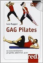 Scaricare Libri Gag pilates. La nuova tonificazione per gambe, addominali, glutei. DVD PDF