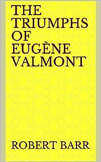 The Triumphs of Eugène Valmont
