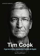 Scaricare Libri Tim Cook. Il genio che ha cambiato il futuro di Apple PDF