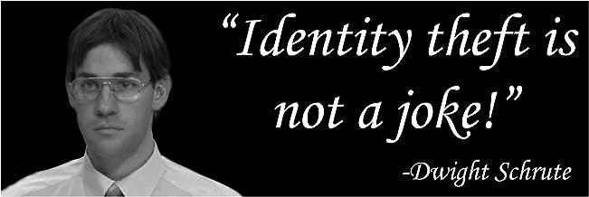 The Office Identity Theft Jim Halpert Dwight Schrute Sticker