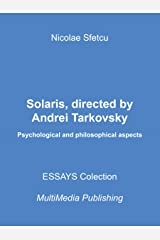 Solaris, directed by Andrei Tarkovsky: Psychological and philosophical aspects Kindle Edition
