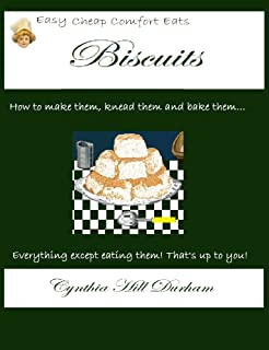 Biscuits (Easy Cheap Comfort Eats)