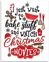 I Just Want To Bake Stuff Christmas Movies - 11x14 Unframed Art Print - Makes a Great Gift Under $15 for Christmas Decor