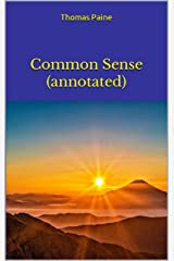 Common Sense (annotated) Kindle Edition