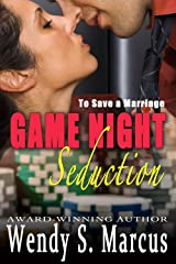 To Save a Marriage: Game Night Seduction Kindle Edition