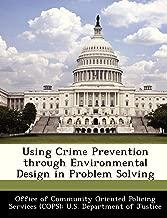 Using Crime Prevention through Environmental Design in Problem Solving